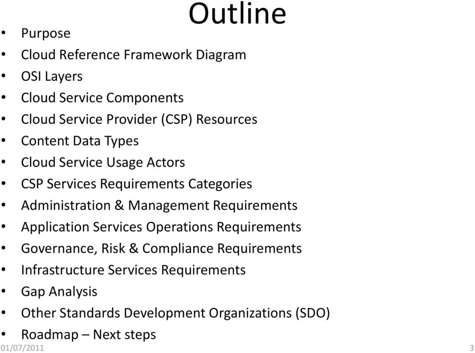 Management Requirements Application Services Operations Requirements Governance, Risk & Compliance Requirements