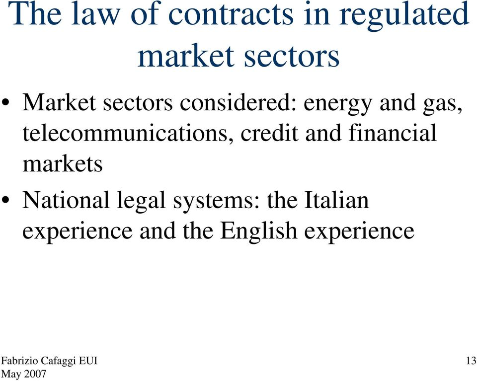 telecommunications, credit and financial markets