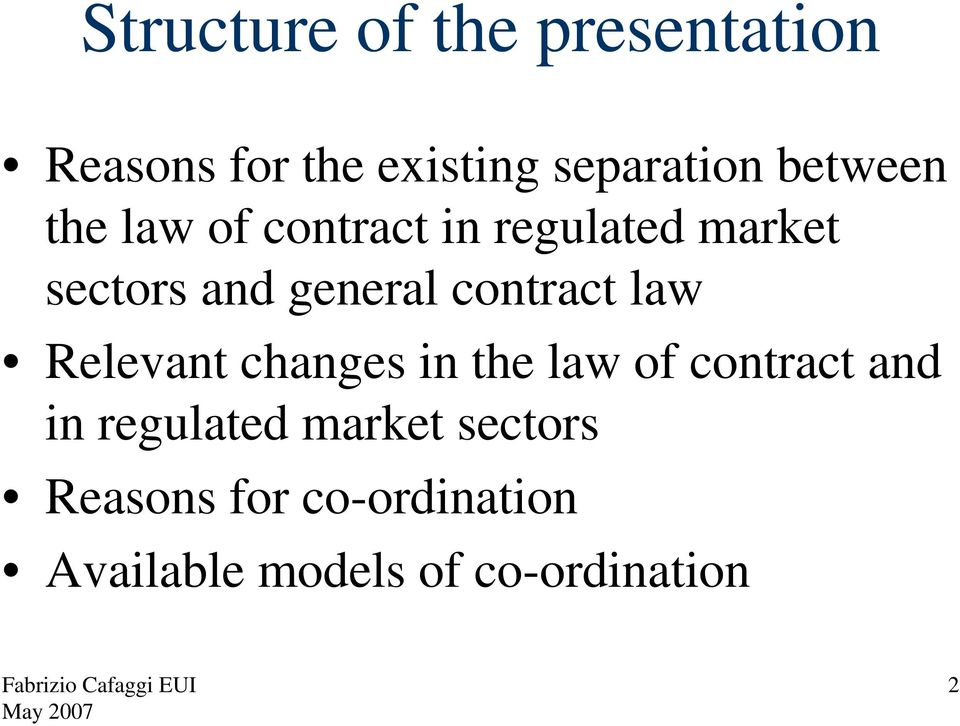 contract law Relevant changes in the law of contract and in regulated