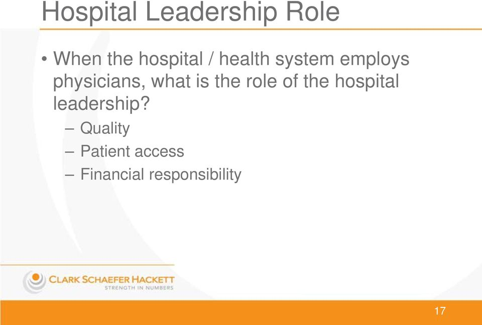 the role of the hospital leadership?