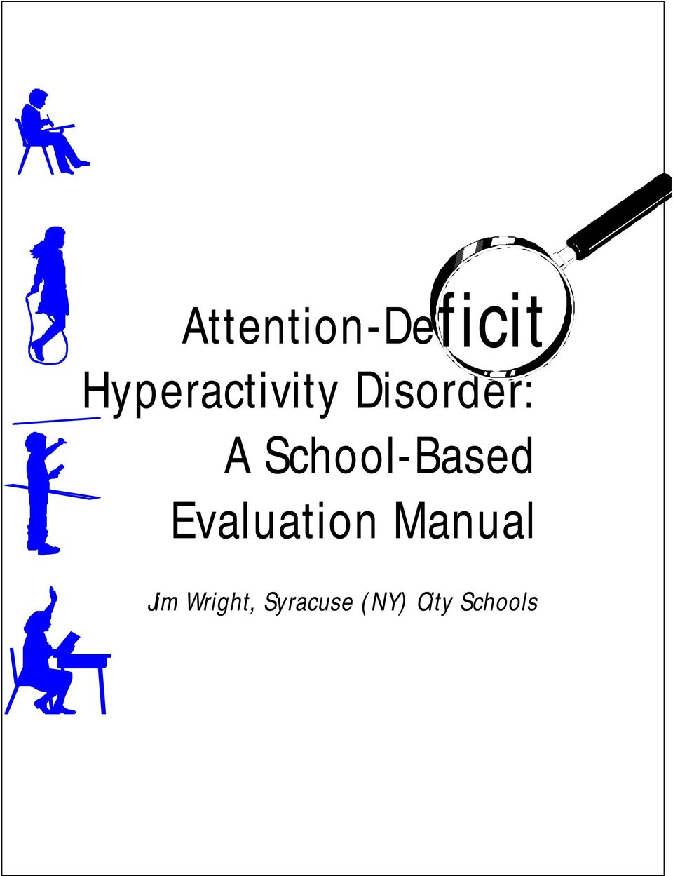 School-Based Evaluation