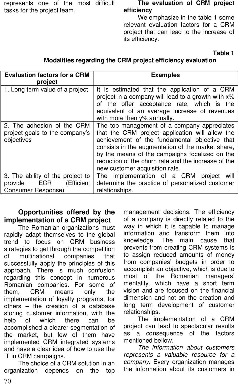 Table 1 Modalities regarding the CRM project efficiency evaluation Evaluation factors for a CRM Examples project 1.