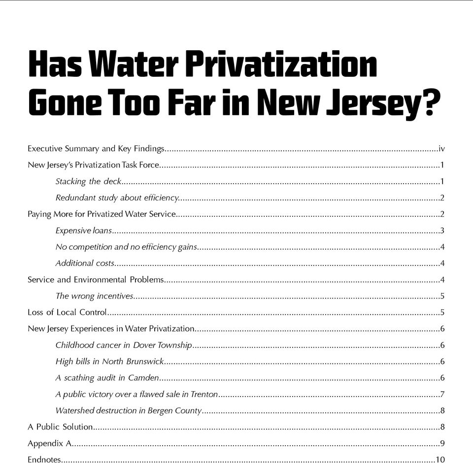 ..4 Service and Environmental Problems...4 The wrong incentives...5 Loss of Local Control...5 New Jersey Experiences in Water Privatization...6 Childhood cancer in Dover Township.
