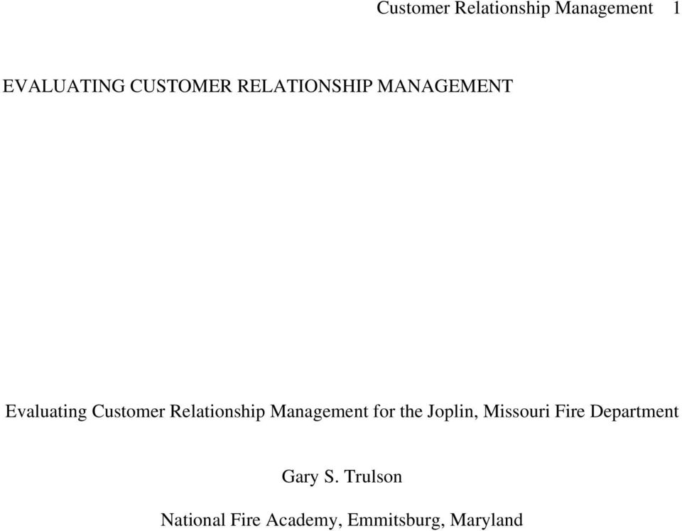 Relationship Management for the Joplin, Missouri Fire