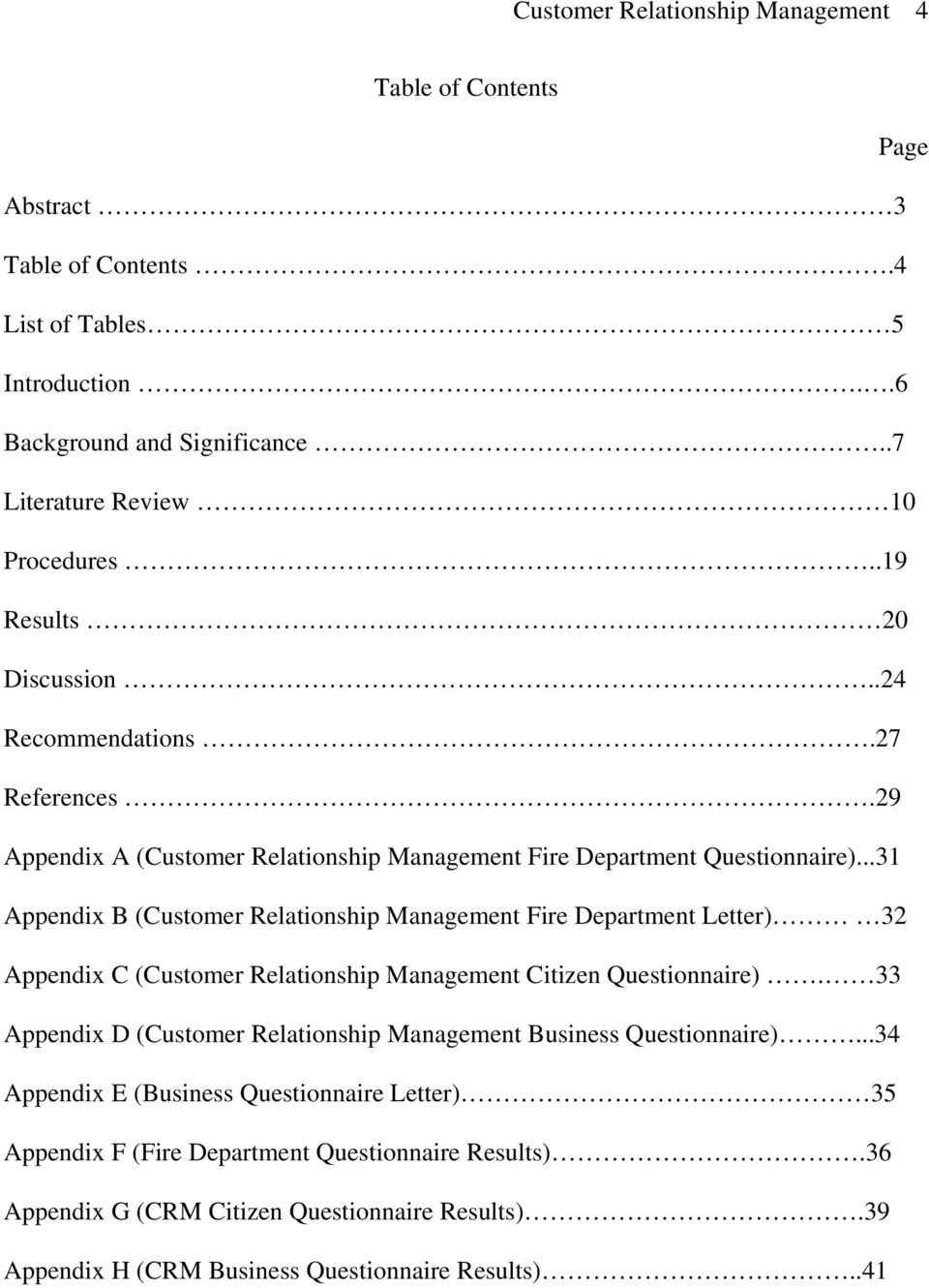 ..31 Appendix B (Customer Relationship Management Fire Department Letter) 32 Appendix C (Customer Relationship Management Citizen Questionnaire).