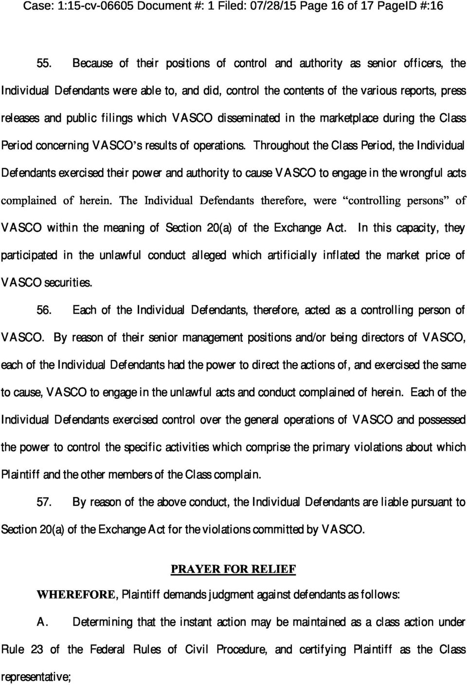 which VASCO disseminated in the marketplace during the Class Period concerning VASCO s results of operations.