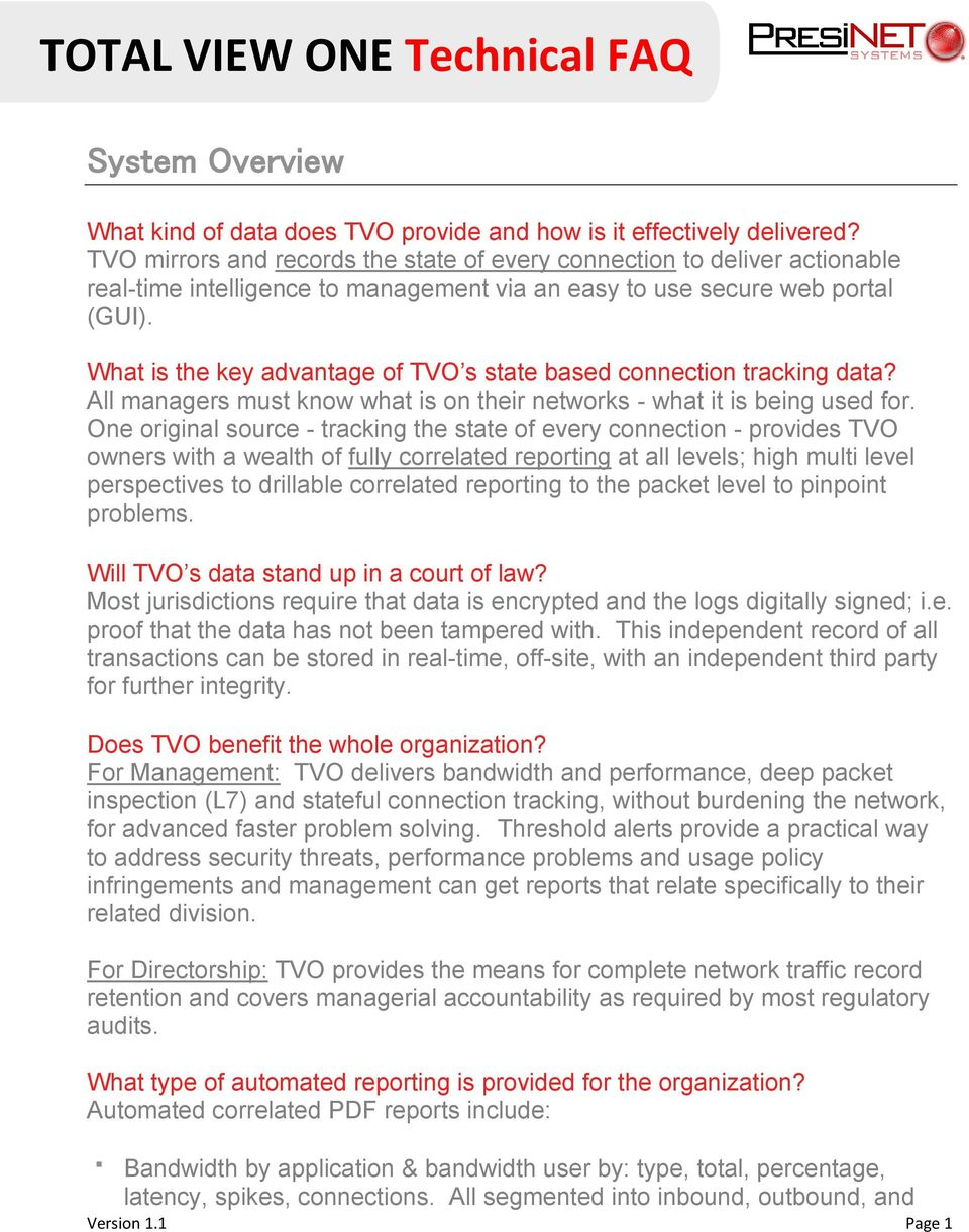 What is the key advantage of TVO s state based connection tracking data? All managers must know what is on their networks - what it is being used for.