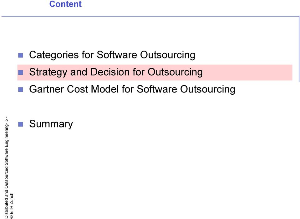 Cost Model for Software Outsourcing
