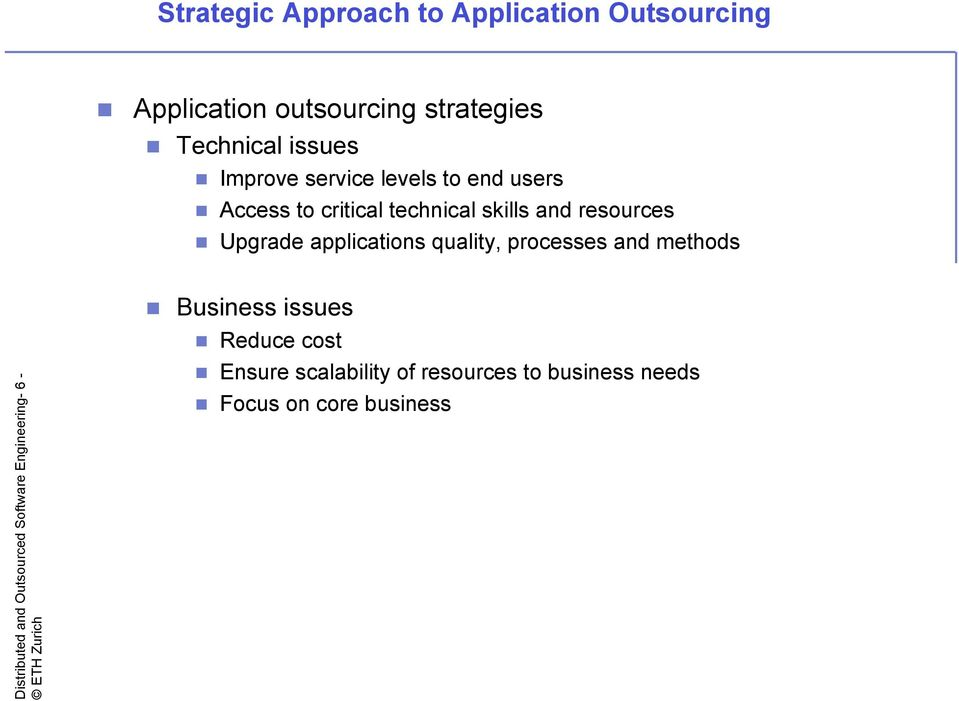 applications quality, processes and methods Distributed and Outsourced Software Engineering- 6 -