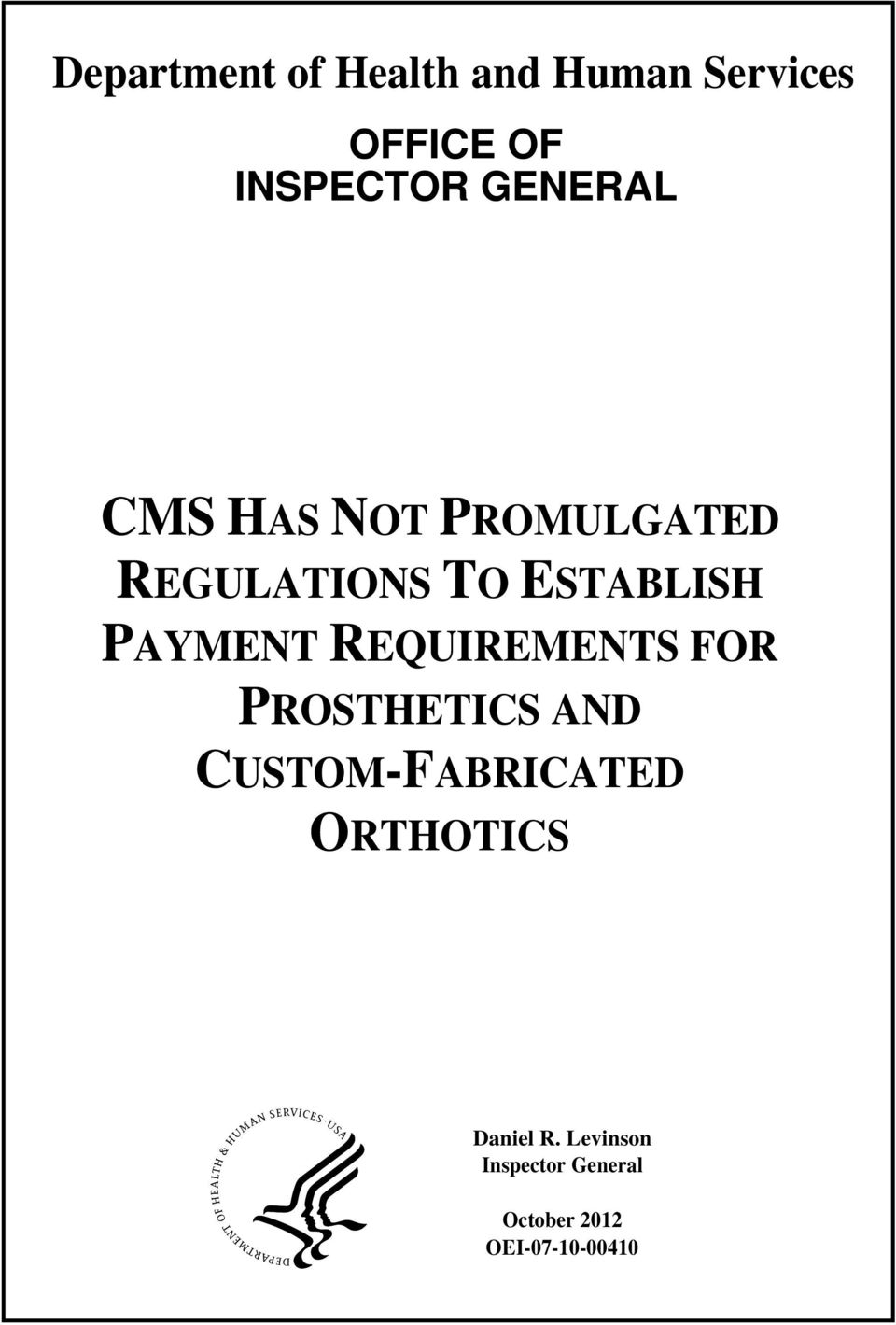 PAYMENT REQUIREMENTS FOR PROSTHETICS AND CUSTOM-FABRICATED