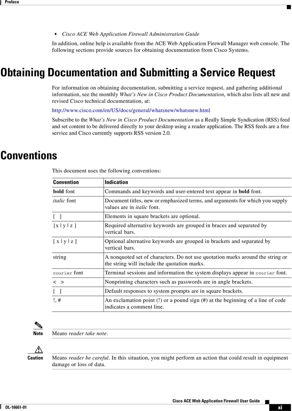 Obtaining Documentation and Submitting a Service Request For information on obtaining documentation, submitting a service request, and gathering additional information, see the monthly What s New in