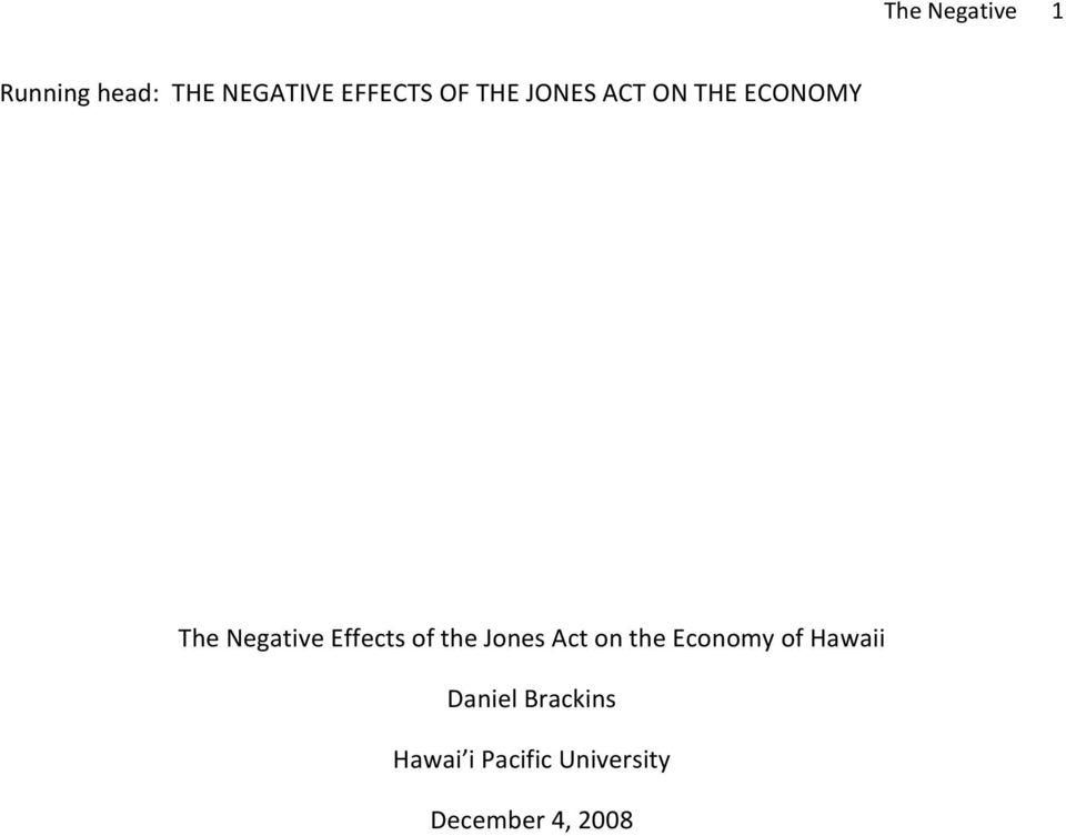 Effects of the Jones Act on the Economy of Hawaii