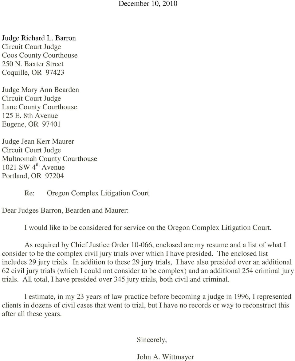 Bearden and Maurer: I would like to be considered for service on the Oregon Complex Litigation Court.