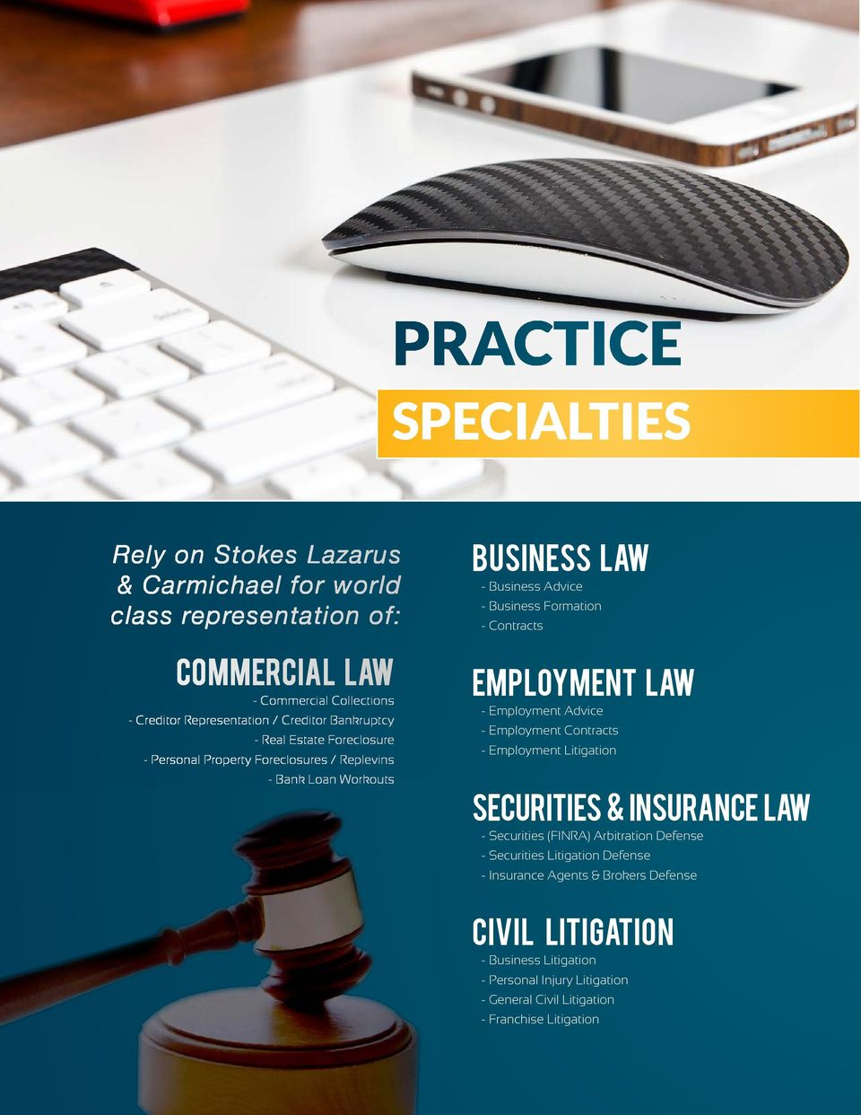 Employment Law - Employment Advice - Employment Contracts - Employment Litigation Securities & Insurance L aw - Securities (FINRA) Arbitration Defense - Securities