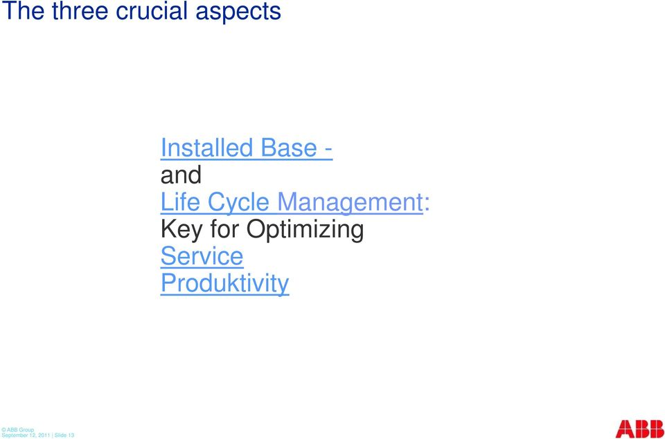 Management: Key for Optimizing