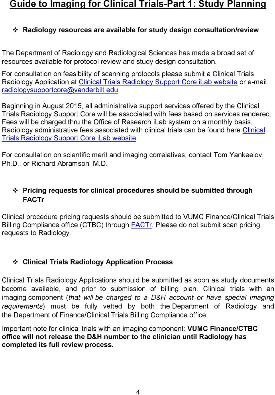 Imaging for Clinical Trials at Vanderbilt University Medical