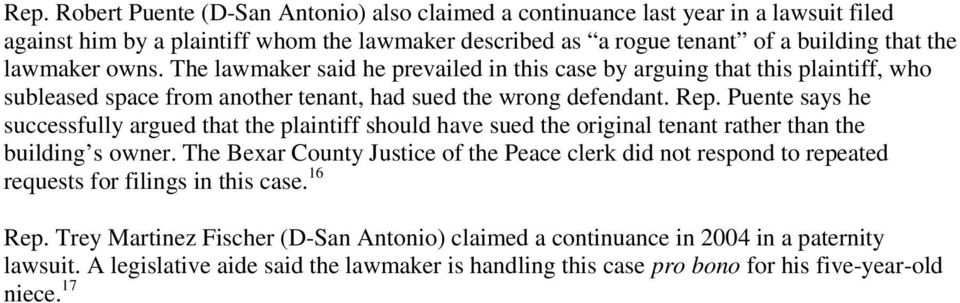 Puente says he successfully argued that the plaintiff should have sued the original tenant rather than the building s owner.