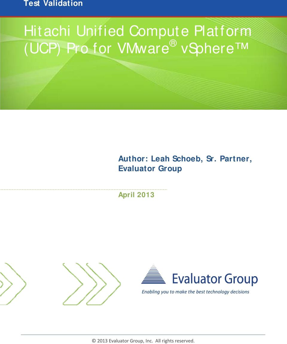 Partner, Evaluator Group April 2013 Enabling you to make