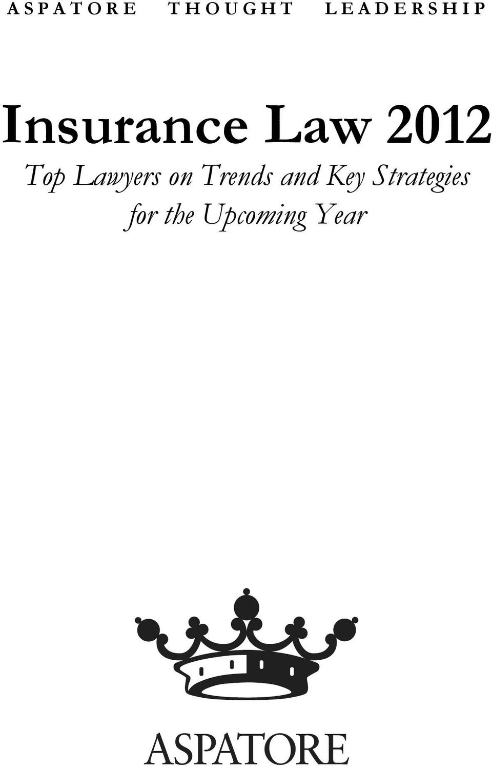 2012 Top Lawyers on Trends and