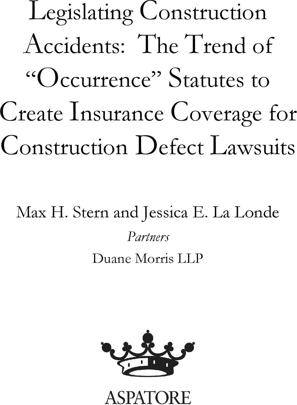 for Construction Defect Lawsuits Max H.