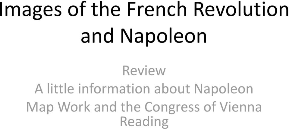 information about Napoleon Map