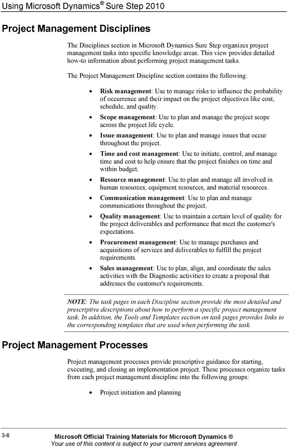 The Project Management Discipline section contains the following: Risk management: Use to manage risks to influence the probability of occurrence and their impact on the project objectives like cost,