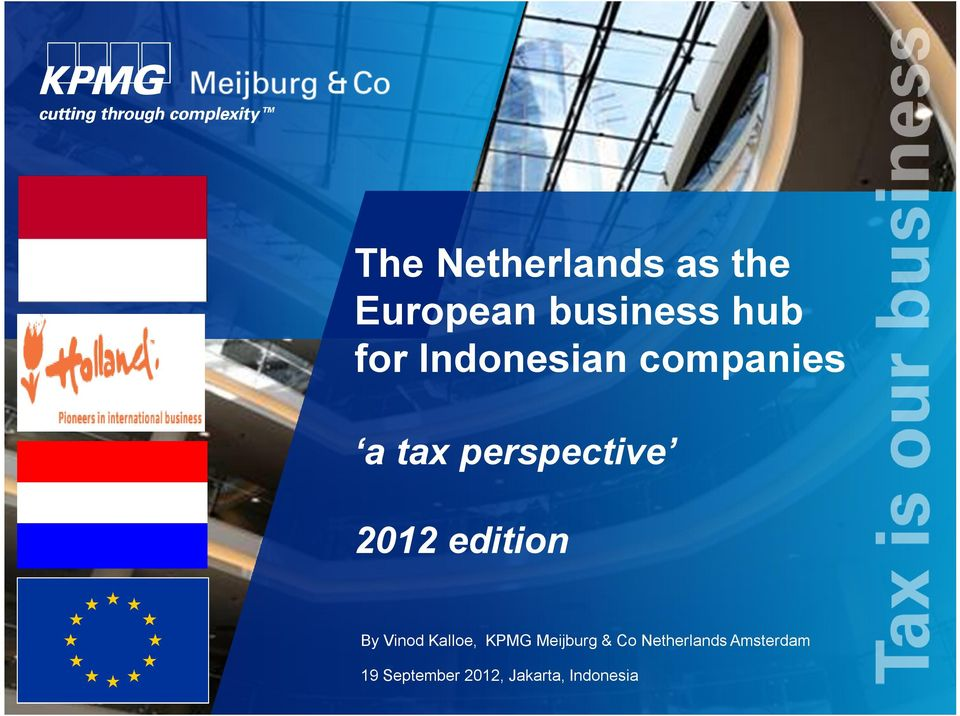 edition By Vinod Kalloe, KPMG Meijburg & Co