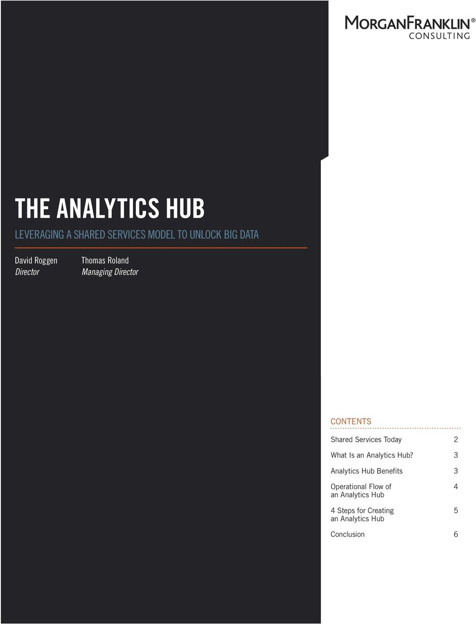 Services Today 2 What Is an Analytics Hub?