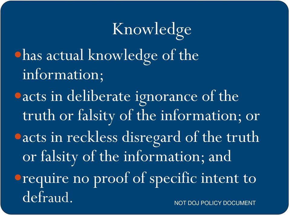 information; or acts in reckless disregard of the truth or