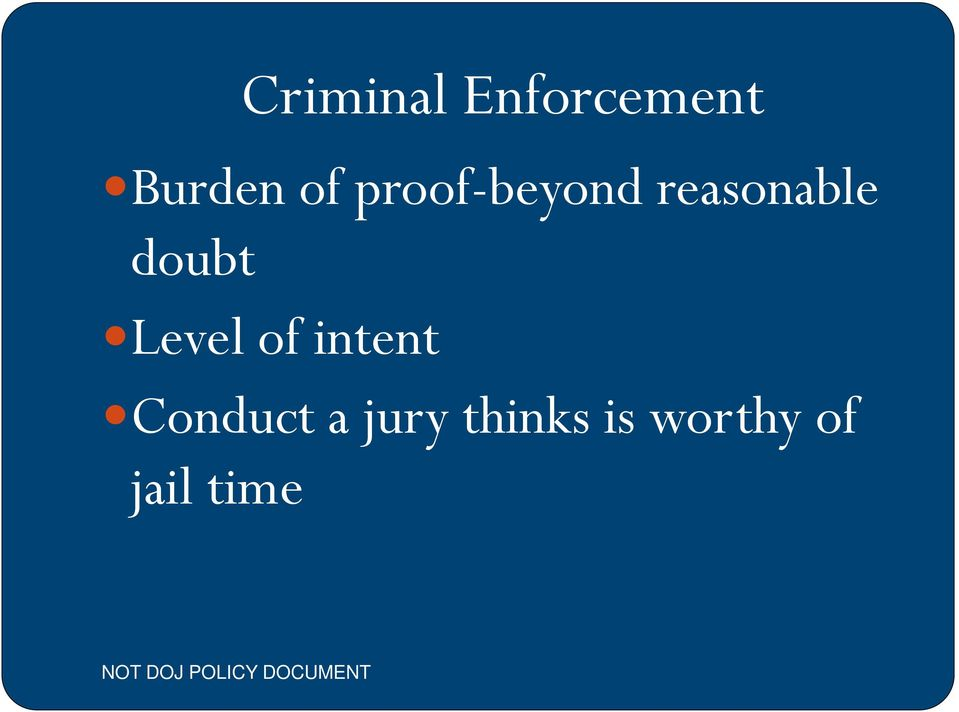 Level of intent Conduct a jury