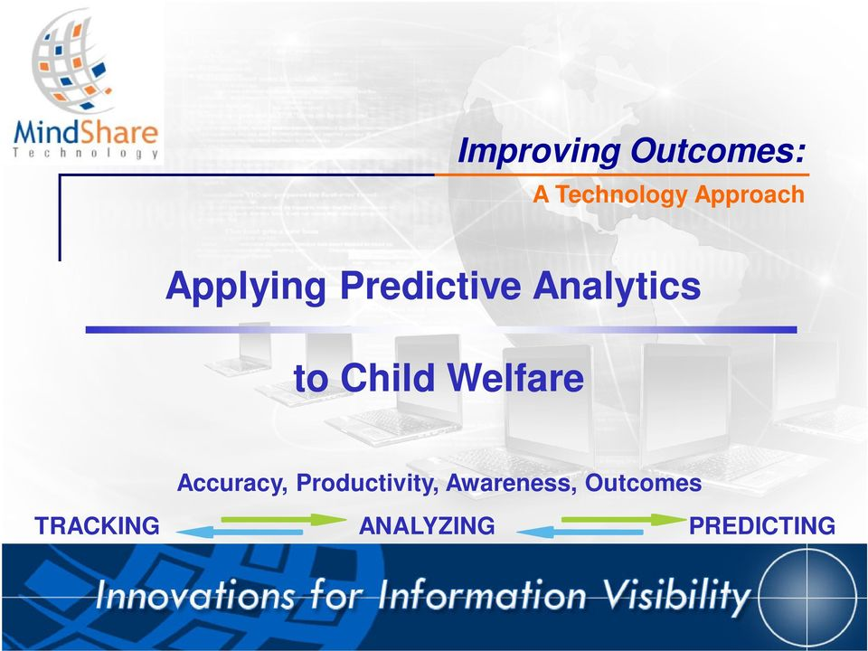to Child Welfare Accuracy, Productivity,