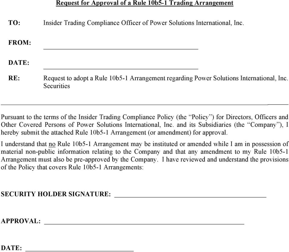 Securities Pursuant to the terms of the Insider Trading Compliance Policy (the Policy ) for Directors, Officers and Other Covered Persons of Power Solutions International, Inc.