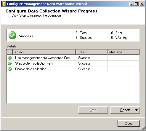 13. The [Configure Data Collection Wizard Progress] dialog will appear.