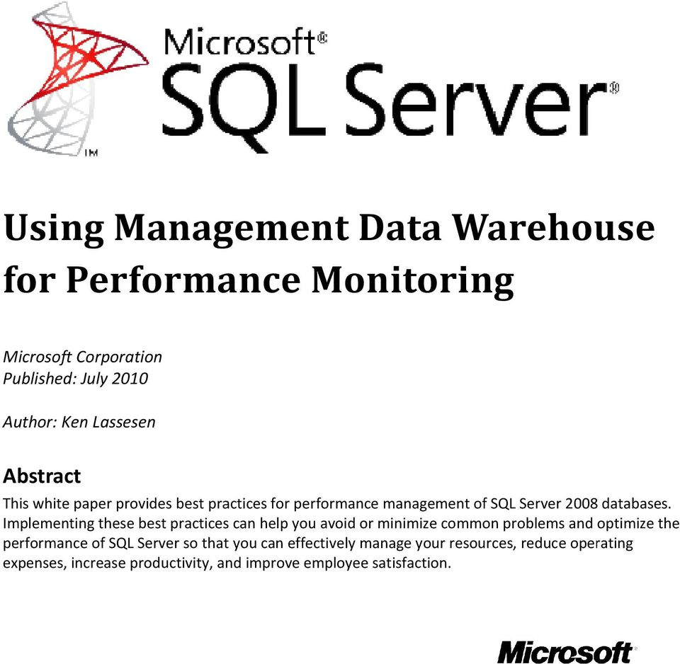 Implementing these best practices can help you avoid or minimize common problems and optimize the performance of SQL