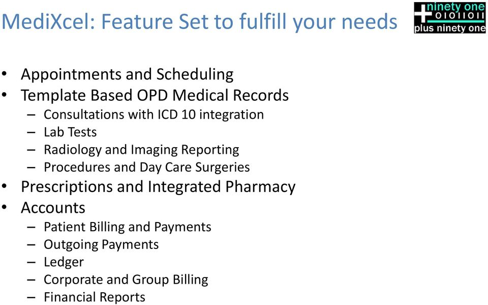 Reporting Procedures and Day Care Surgeries Prescriptions and Integrated Pharmacy Accounts