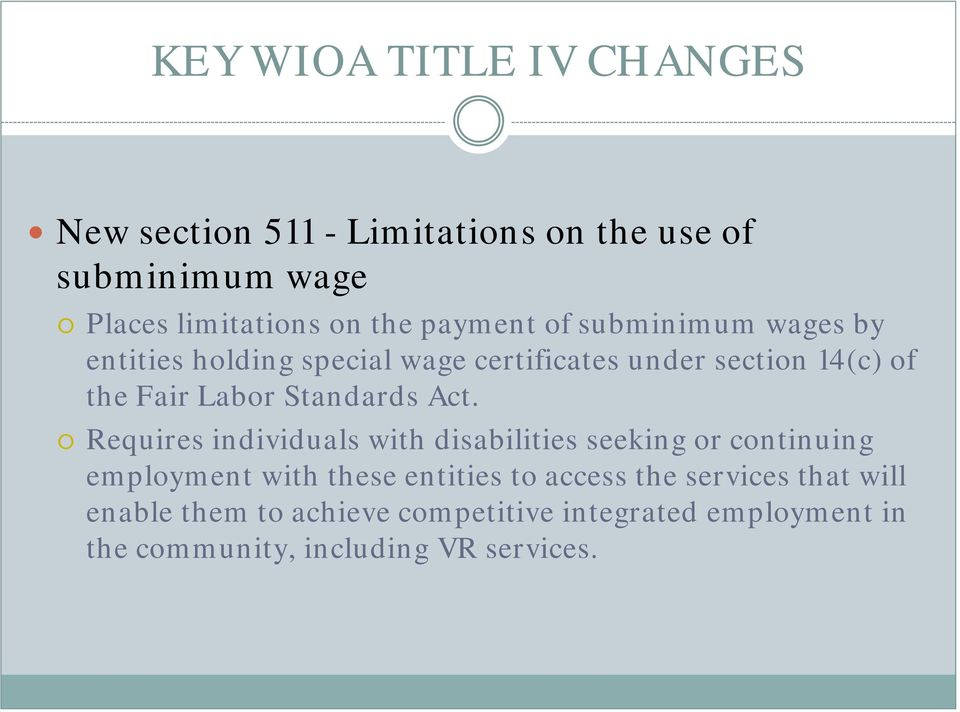 Requires individuals with disabilities seeking or continuing employment with these entities to access the
