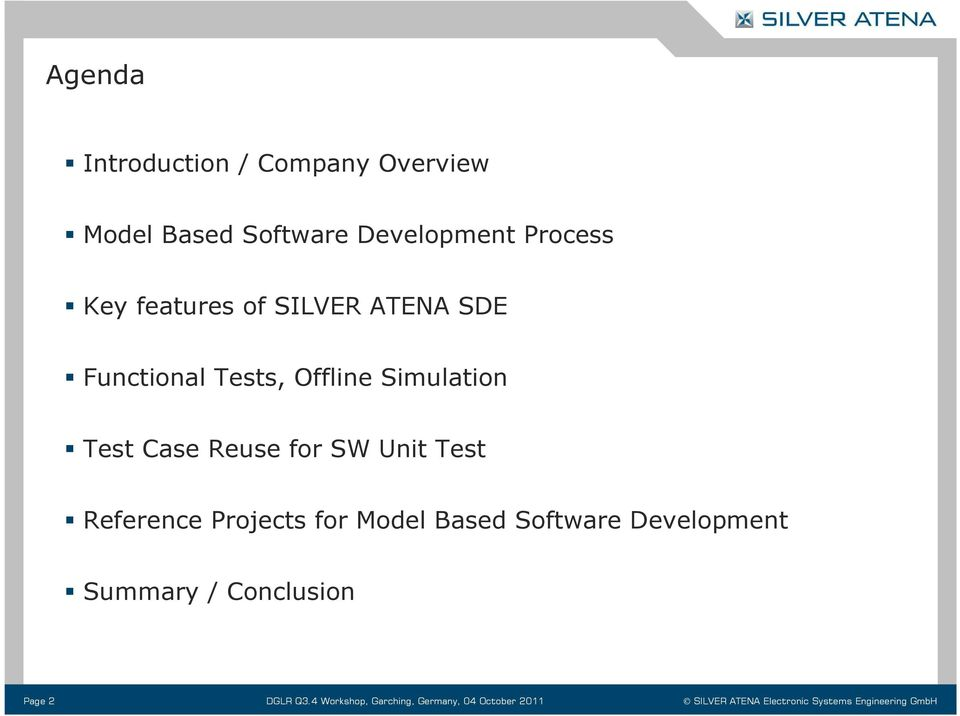 Reference Projects for Model Based Software Development Summary / Conclusion Page 2 DGLR Q3.