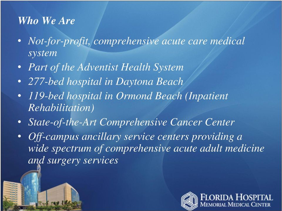 (Inpatient Rehabilitation) State-of-the-Art Comprehensive Cancer Center Off-campus
