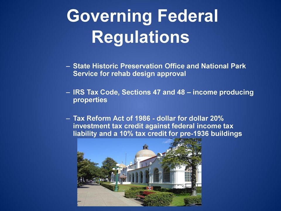 producing properties Tax Reform Act of 1986 - dollar for dollar 20% investment