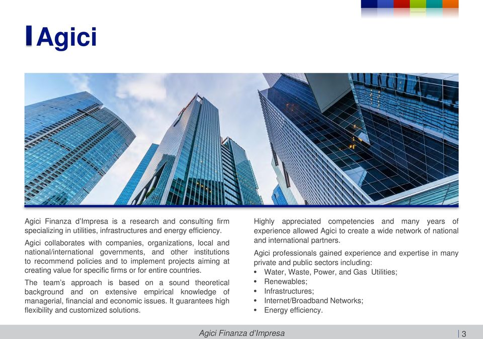 specific firms or for entire countries. The team s approach is based on a sound theoretical background and on extensive empirical knowledge of managerial, financial and economic issues.