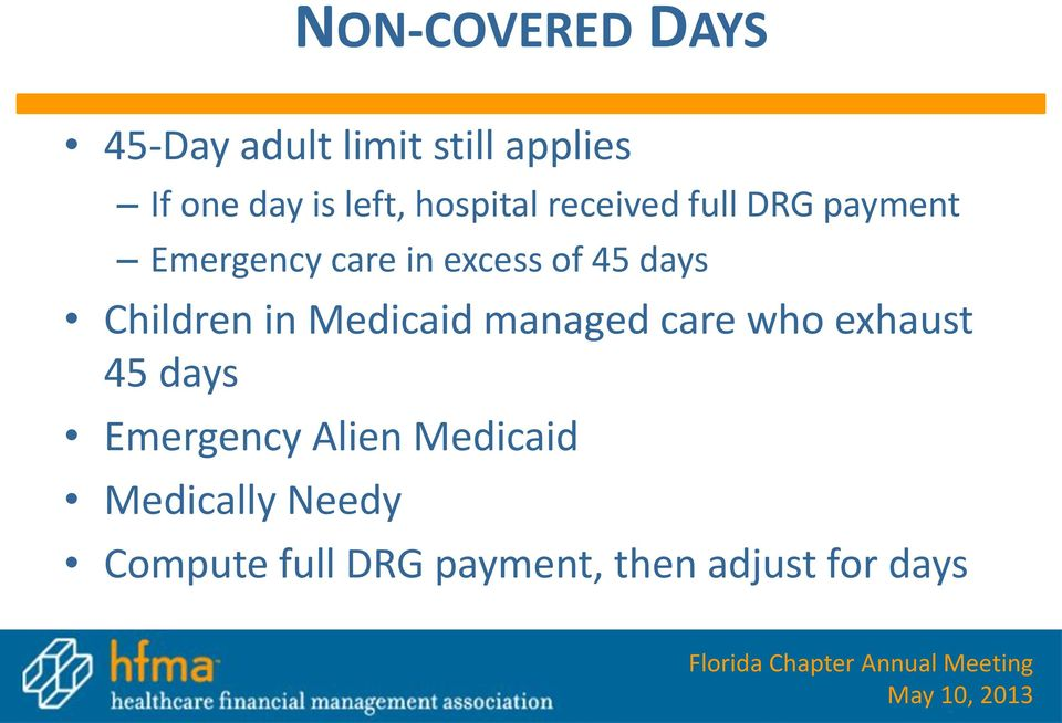 Children in Medicaid managed care who exhaust 45 days Emergency Alien