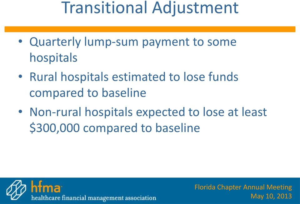 funds compared to baseline Non-rural hospitals
