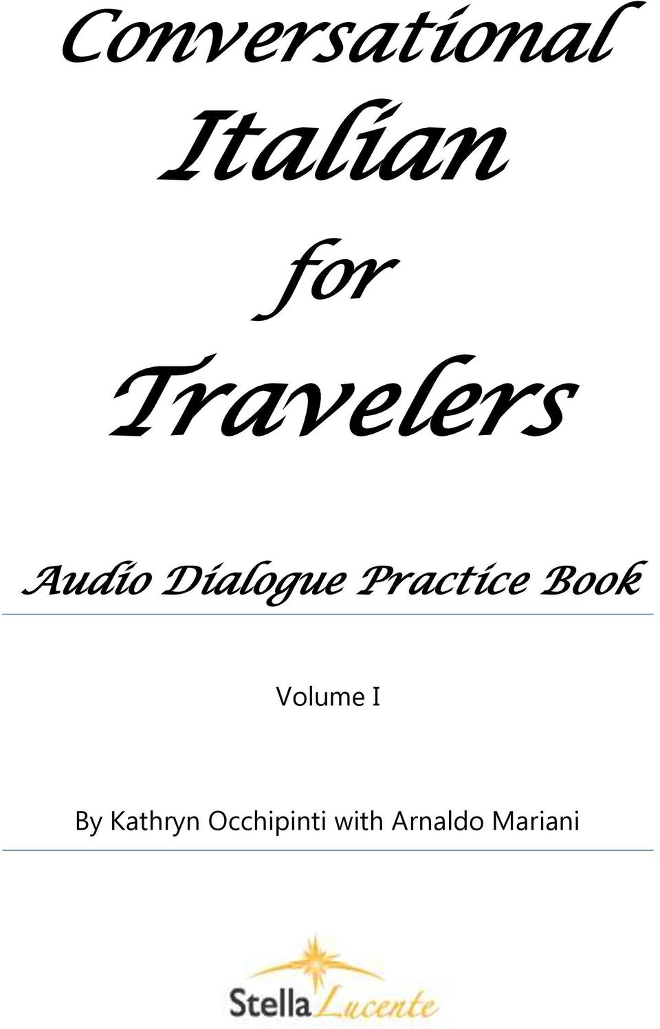 Practice Book Volume I By