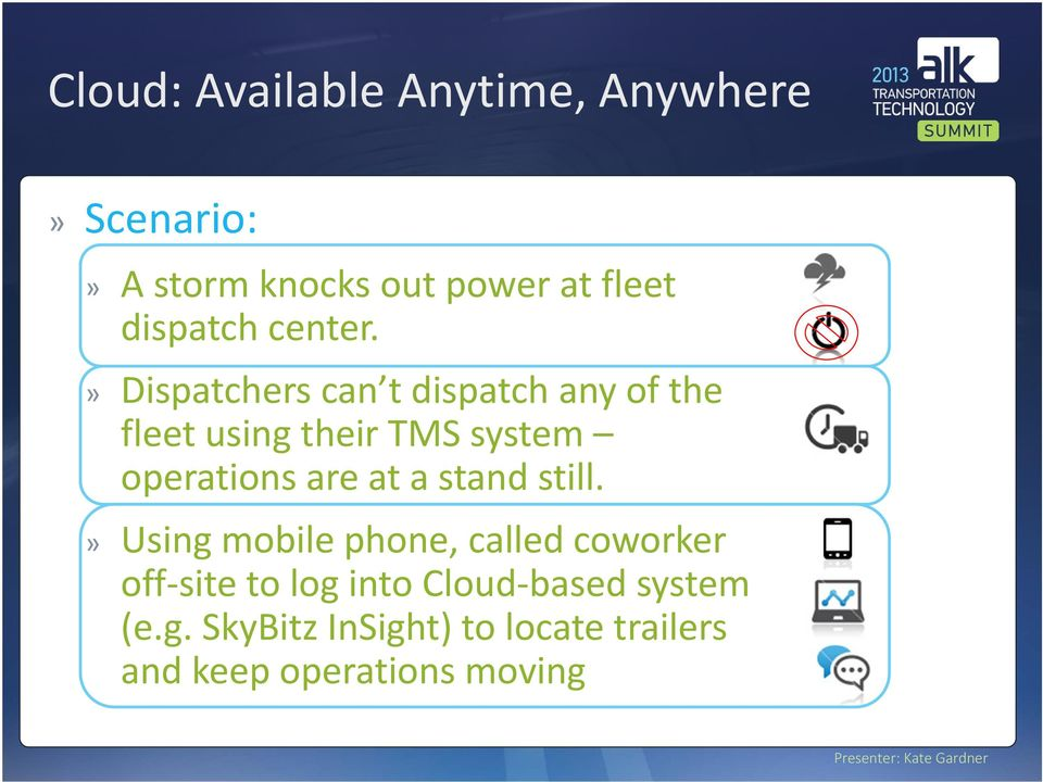 Dispatchers can t dispatch any of the fleet using their TMS system operations are at a