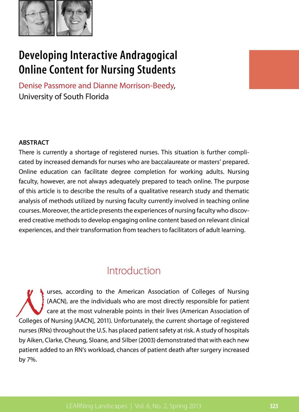 Nursing faculty, however, are not always adequately prepared to teach online.