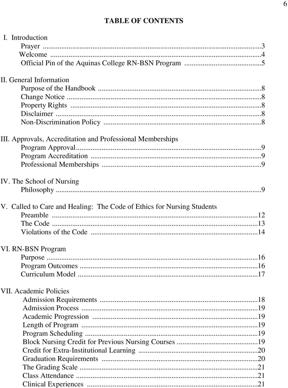 The School of Nursing Philosophy...9 V. Called to Care and Healing: The Code of Ethics for Nursing Students Preamble...12 The Code...13 Violations of the Code...14 VI. RN-BSN Program Purpose.