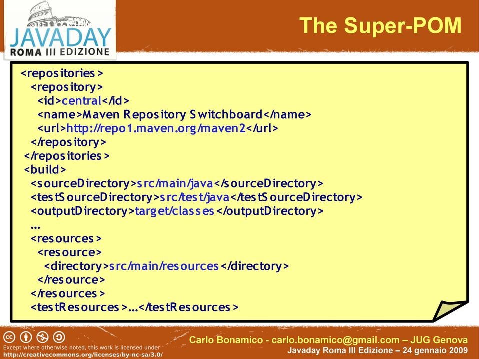 org/maven2</url> </repos itory> </repos itories > <build> <s ourcedirectory>s rc/main/java</s ourcedirectory> <tes ts