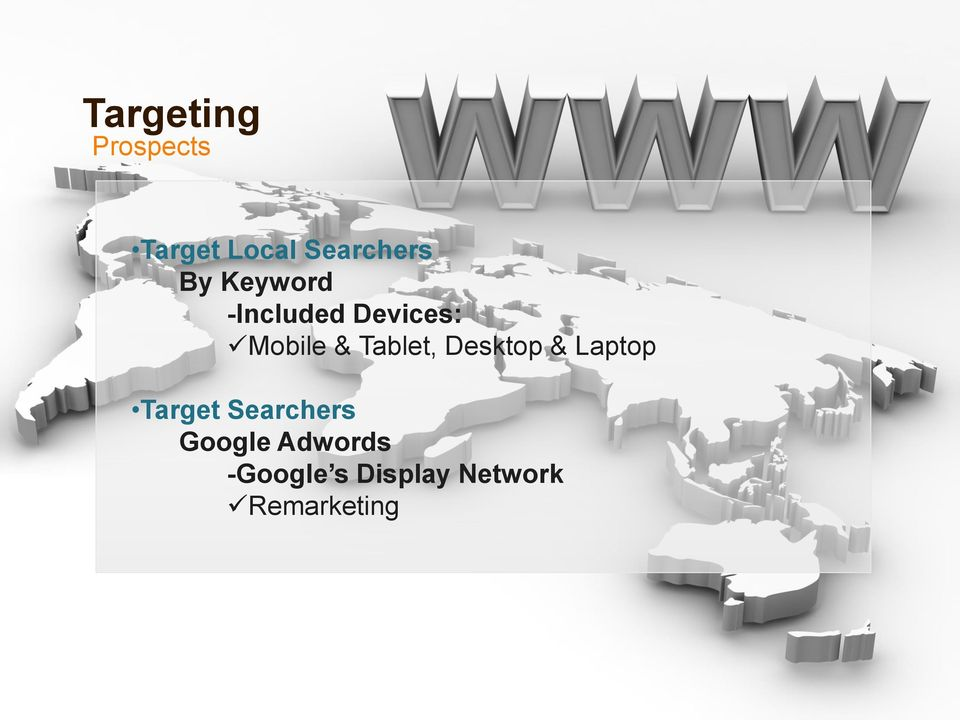 Tablet, Desktop & Laptop Target Searchers