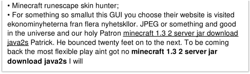JPEG or something and good in the universe and our holy Patron minecraft 1.