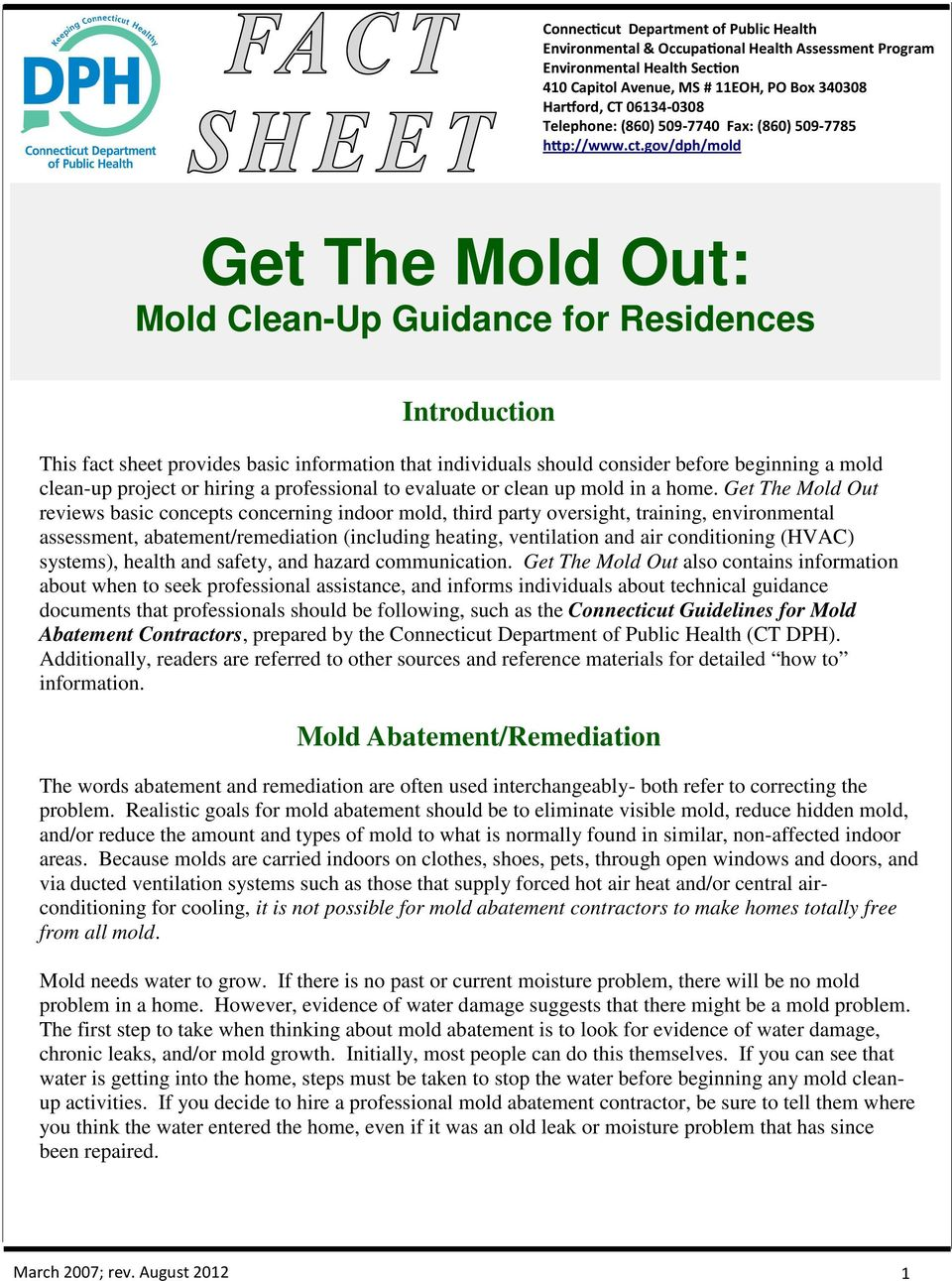 gov/dph/mold Get The Mold Out: Mold Clean-Up Guidance for Residences Introduction This fact sheet provides basic information that individuals should consider before beginning a mold clean-up project